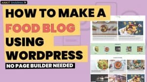 how to build a food blog using wordpress