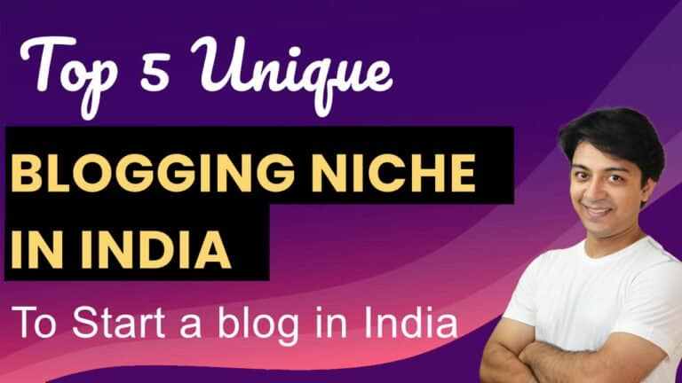5 Unique blogging niches in India to start a blog